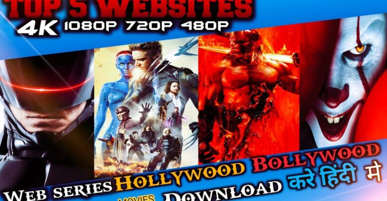 5 Websites To Download Hollywood Movies In Hindi